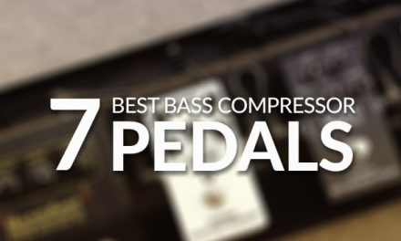 Best Bass Compressor Pedals for 2019