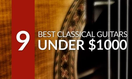 Best Classical Guitar Under $1000 for 2019