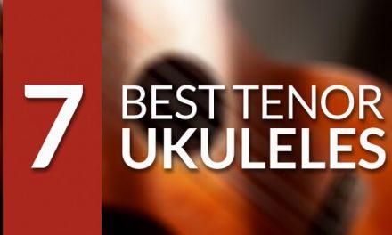 Best Tenor Ukulele for 2018
