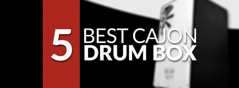 Best Cajon Drum Box for 2019