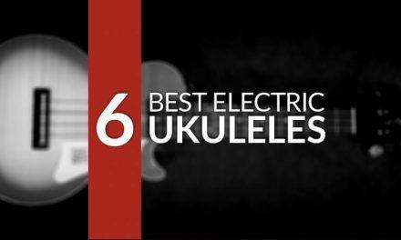 Best Electric Ukulele for 2018