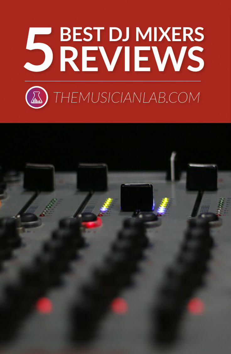 Best DJ Mixers Reviews