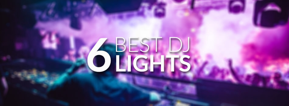 Best DJ Lights for 2019