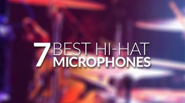 Best Hi-Hat Mic for 2018