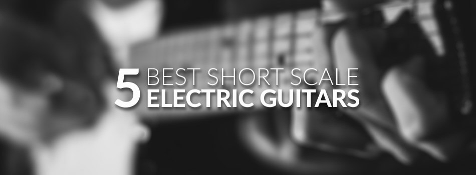 Best Short Scale Electric Guitar for 2019