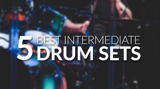 Best Intermediate Drum Sets for 2018