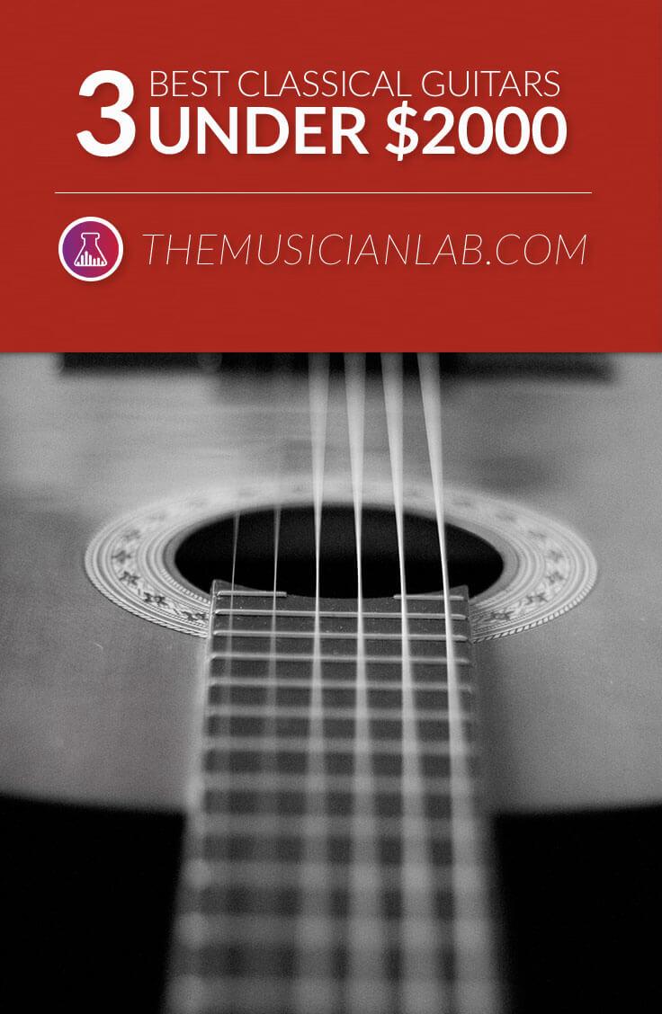 Best Classical Guitar Under $2000