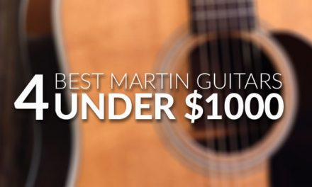 Best Martin Guitars Under $1000 for 2018