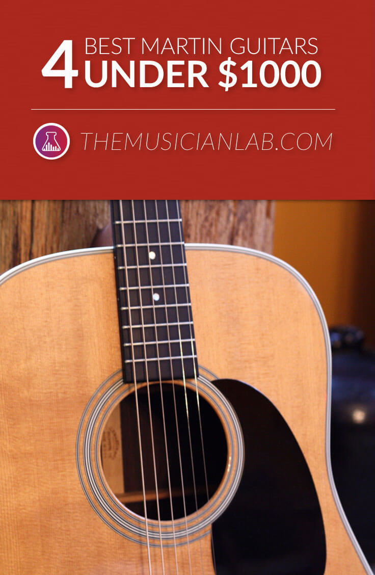 Best Martin Guitars Under $1000