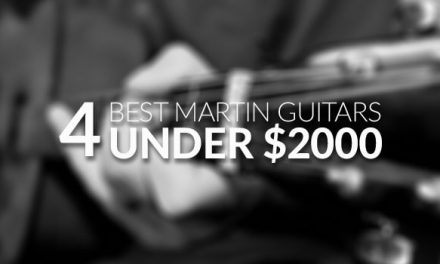 Best Martin Guitar Under $2000 for 2018