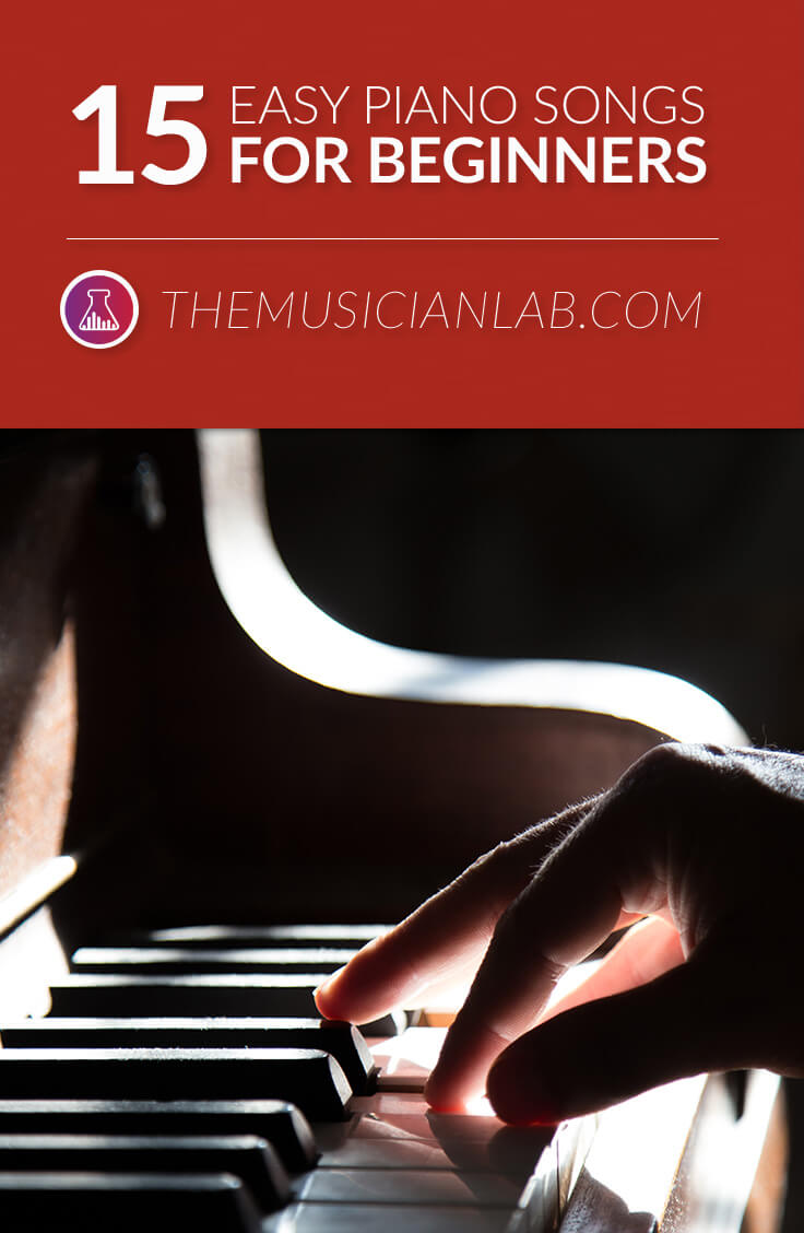 15 Easy Piano Songs for Beginners (Simple Pop Music) in 2018