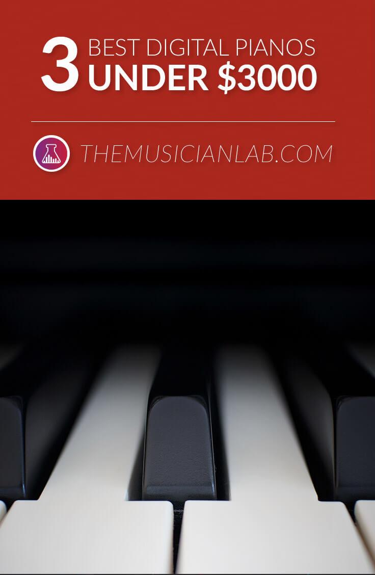Best Digital Pianos Under $3000